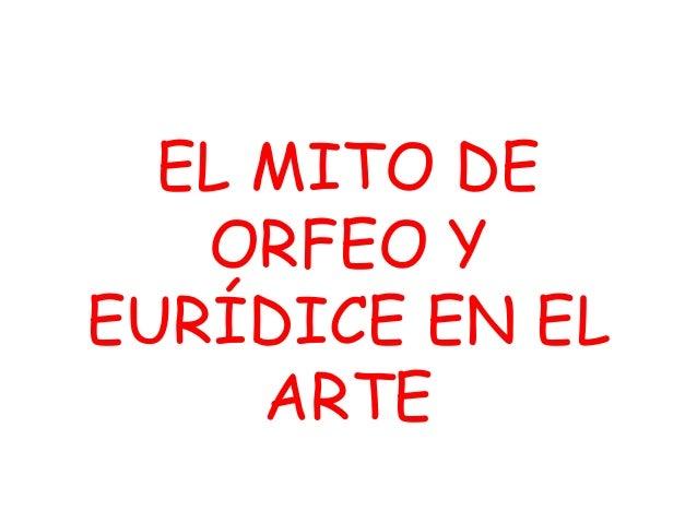 EL MITO DE ORFEO Y EURÍDICE EN EL ARTE