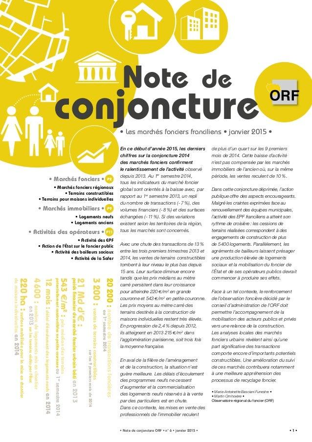 P2 P9 P11 Note conjoncture de • Note de conjoncture ORF • n° 6 • janvier 2015 • • 1 • • Marchés fonciers • • Marchés fonci...