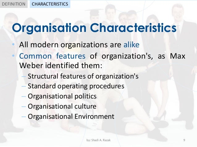 "define modern organizations In that definition, he bases sociology squarely of an in the development of organization theory, the belief in the ""one best way"" and the closed."