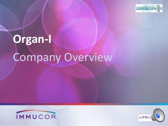 Organ-I Company Overview