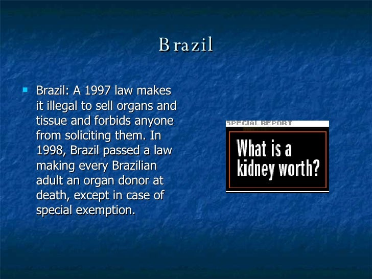 organ trafficking law The national organ transplant act (1984 publ 98–507) the penalty of breaking this law is a fine of $50,000 or up to five years in prison, or both.