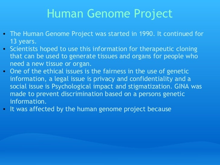 an analysis of the human genome projects and its influence on cloning The human genome project was an international research effort to determine the sequence of the human genome and identify the genes that it contains.