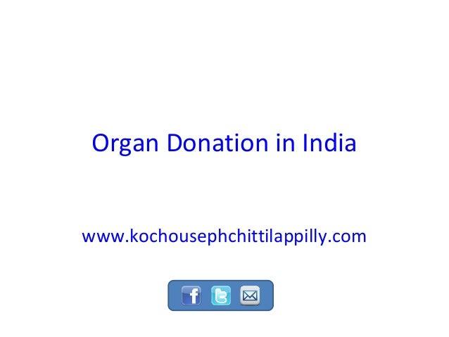 Organ Donation in Indiawww.kochousephchittilappilly.com