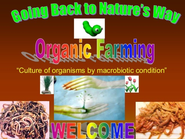 """1""""Culture of organisms by macrobiotic condition"""""""