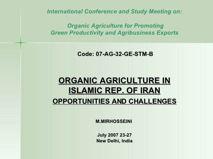 International Conference and Study Meeting on: Organic Agriculture for Promoting  Green Productivity and Agribusiness Expo...