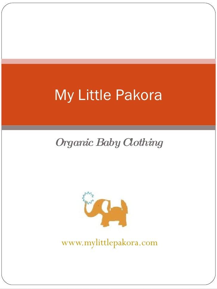 Organic Baby Clothing www.mylittlepakora.com My Little Pakora