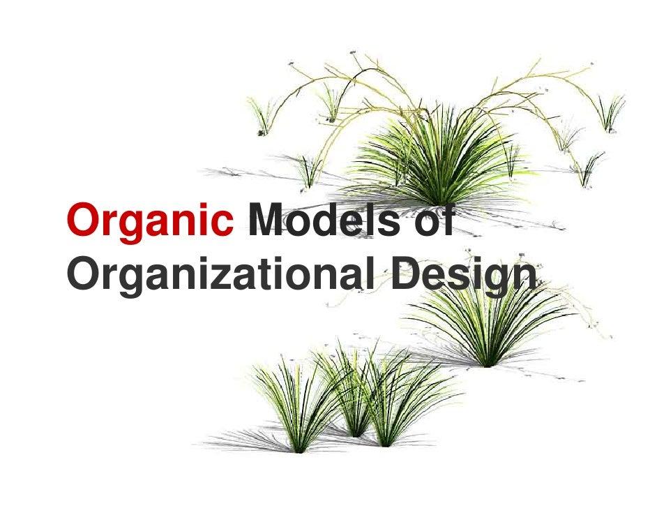 Organic Models of Organizational Design