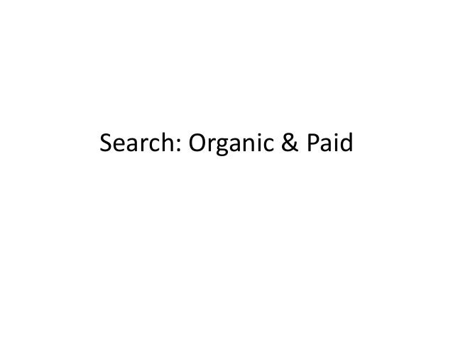 Search: Organic & Paid