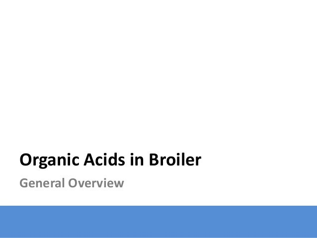 Organic Acids in Broiler General Overview