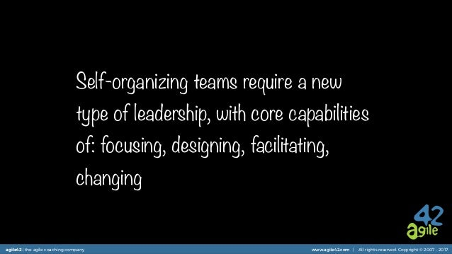 agile42 | the agile coaching company www.agile42.com | All rights reserved. Copyright © 2007 - 2017. Self-organizing teams...