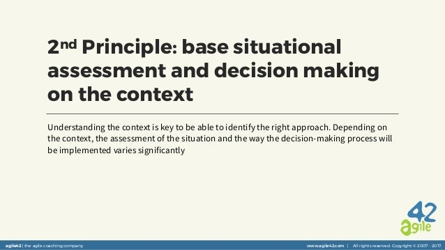 agile42 | the agile coaching company www.agile42.com | All rights reserved. Copyright © 2007 - 2017. 2nd Principle: base s...