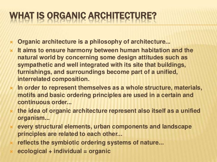 References 3 WHAT IS ORGANIC ARCHITECTURE