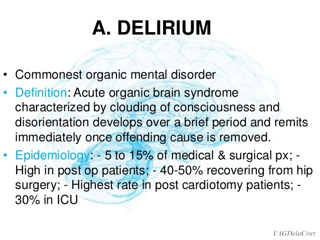 organic mental disorders, Skeleton