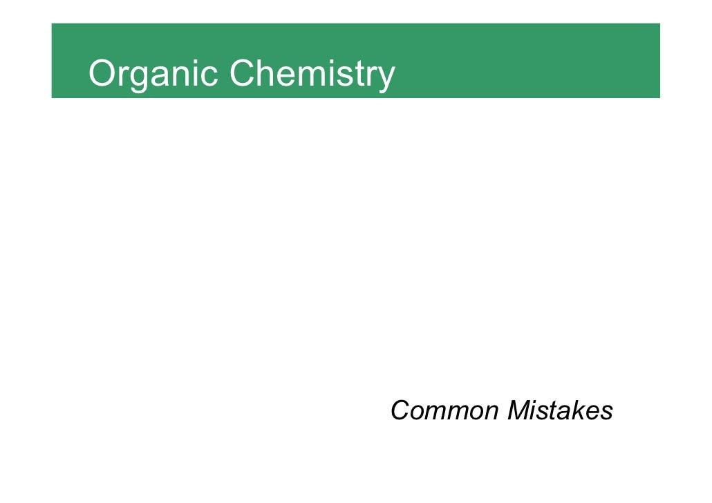 Organic Chemistry                Common Mistakes