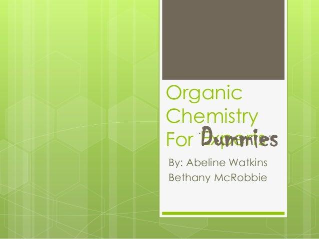 OrganicChemistryForBy: Abeline WatkinsBethany McRobbieExpertsDummies