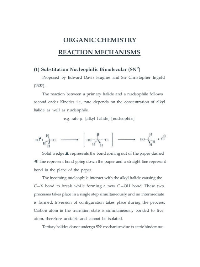 ORGANIC CHEMISTRY REACTION MECHANISMS (1) Substitution Nucleophilic Bimolecular (SN 2 ) Proposed by Edward Davis Hughes an...