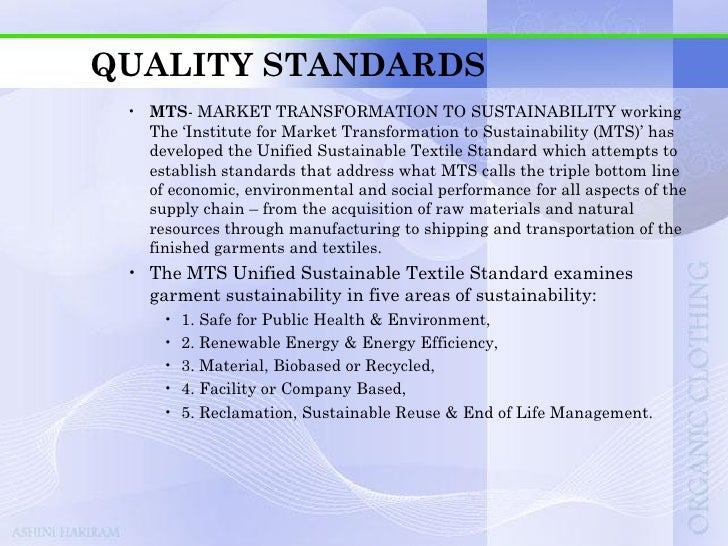 QUALITY STANDARDS For each of these five areas of sustainability, the sustainable   impact of the garment is monitored acr...