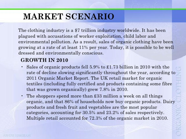 MARKET SCENARIOWHEN THE MARKET WAS HIT BY RECESSION • Sales grow 35% for certified organic textile businesses: New researc...