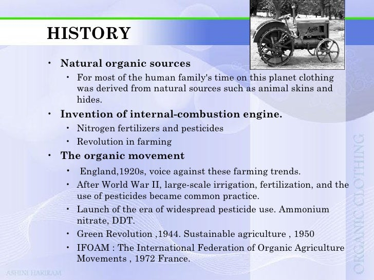 IMPORTANCE OF BEING ORGANIC• Carbon dioxide, CO2   • A cotton t-shirt blended with polyester can release     approximately...