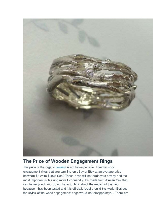 Organic engagement rings