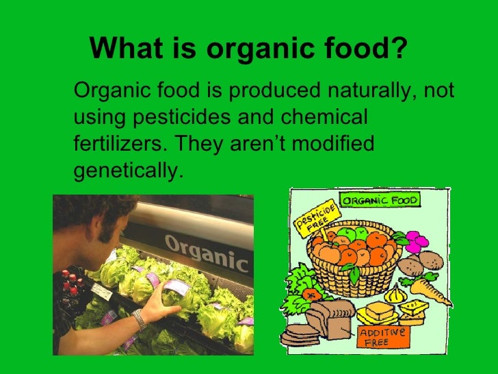 Organically Produced Food