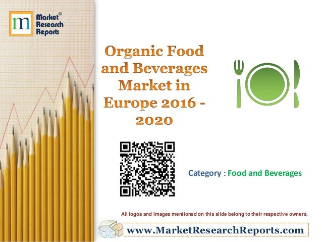 Global Organic Food and Beverages Market Will Nearly Triple by 2024, According to New Report