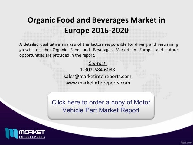 global organic food beverages market [172 pages report] global organic beverages market size, share, analysis 2021 by type (organic coffee & tea, organic alcohol, etc), by region, competition forecast & opportunities.