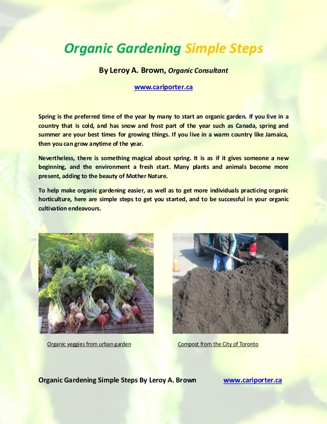 Organic Gardening Simple Steps By Leroy A. Brown www.cariporter.ca Organic Gardening Simple Steps By Leroy A. Brown, Organ...