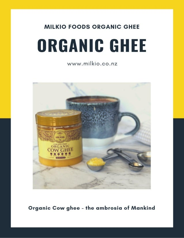 2 ORGANIC GHEE IN AUSTRALIA: WHY IT HAS EARNED HUGE POPULARITY   MILKIO FOOD Organic Ghee in Australia market is available...