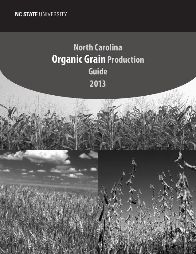 North Carolina Organic GrainProduction Guide 2013