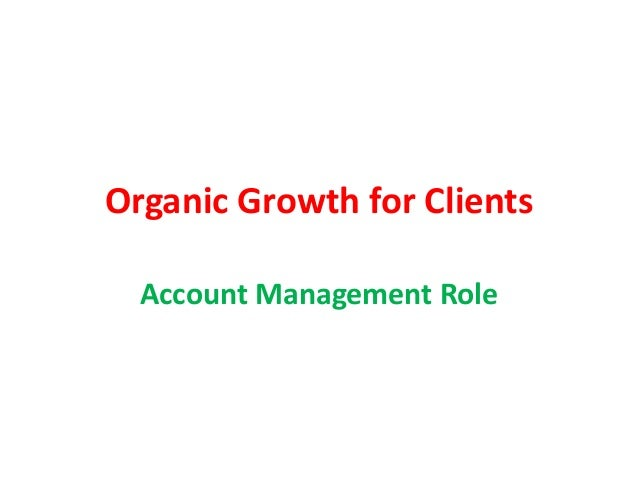 Organic Growth for Clients Account Management Role