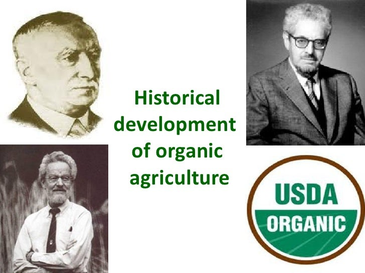 Historical development   of organic  agriculture
