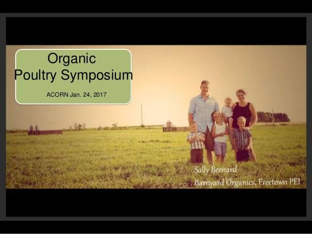Organic Poultry Symposium ACORN Jan. 24, 2017