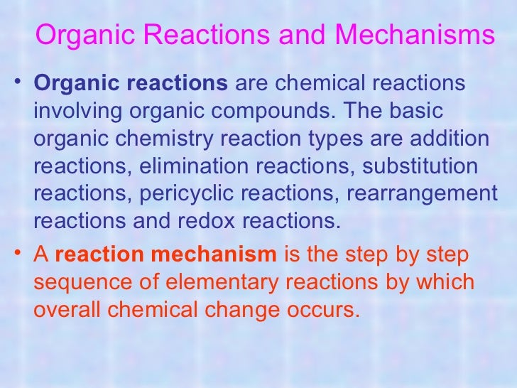 Organic reactions and mechanisms