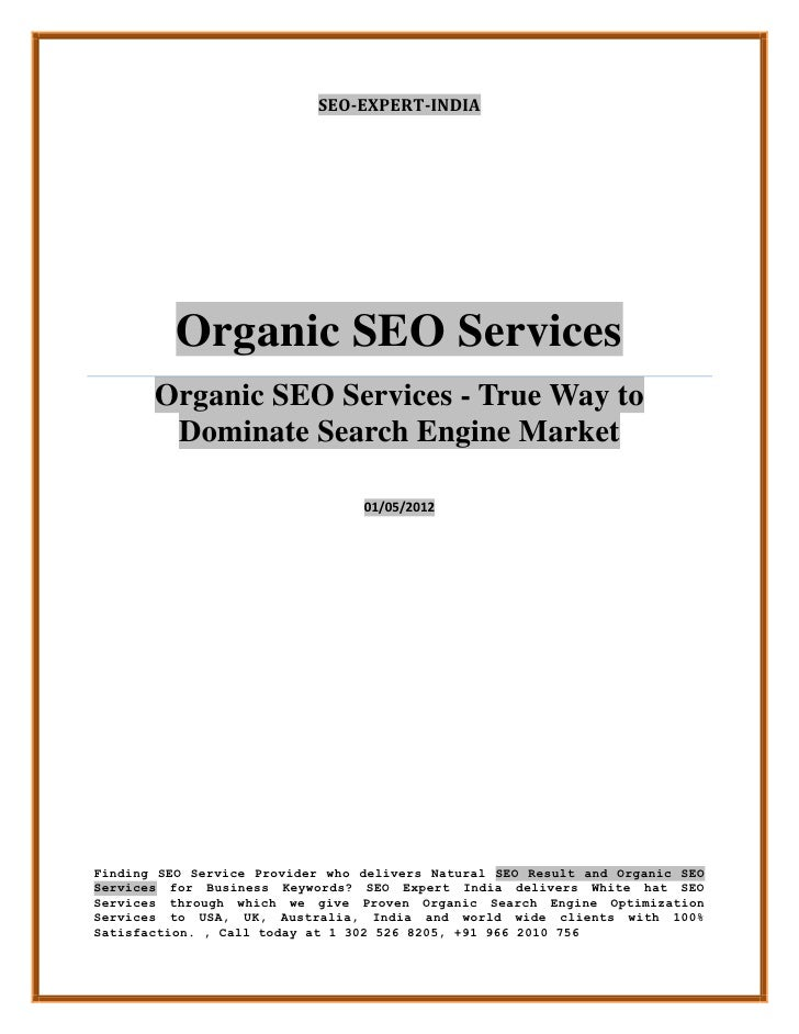 SEO-EXPERT-INDIA          Organic SEO Services       Organic SEO Services - True Way to        Dominate Search Engine Mark...