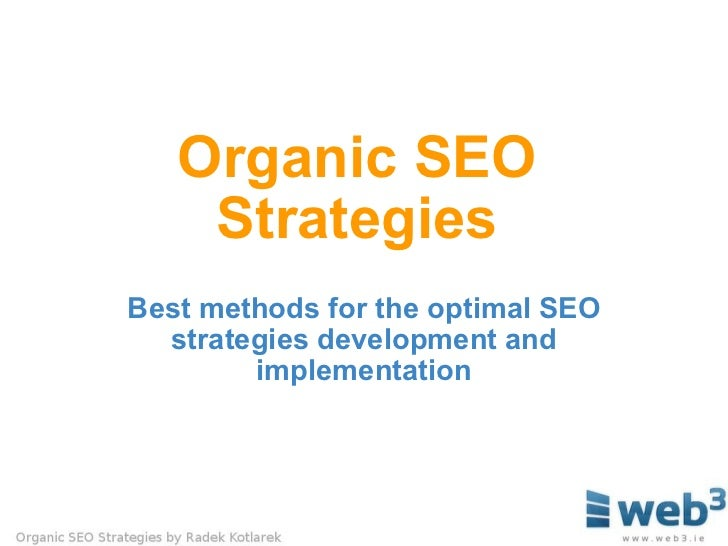 Organic SEO Strategies Best methods for the optimal SEO strategies development and implementation