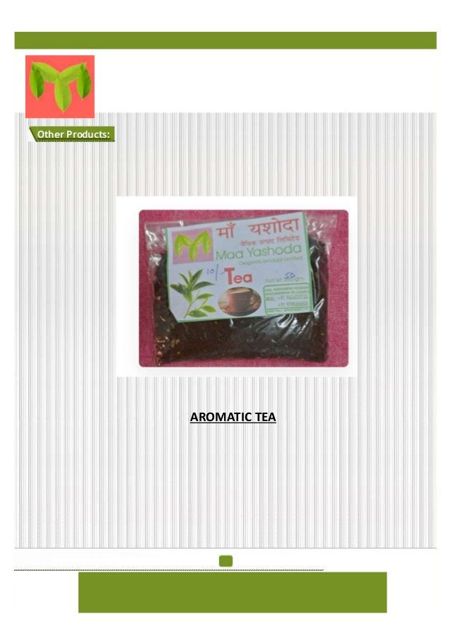 Other Products: AROMATIC TEA