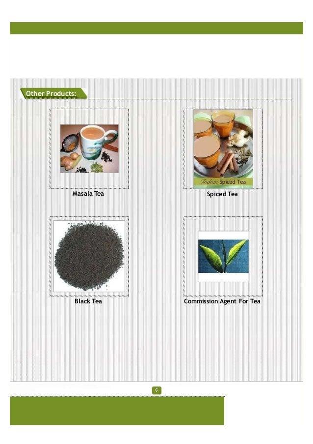 Other Products: Masala Tea Spiced Tea Black Tea Commission Agent For Tea