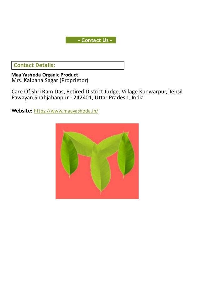 - Contact Us - Contact Details: Maa Yashoda Organic Product Mrs. Kalpana Sagar (Proprietor) Care Of Shri Ram Das, Retired ...