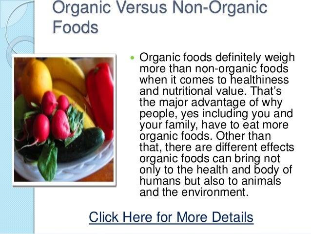 Organic Versus Non Organic Foods