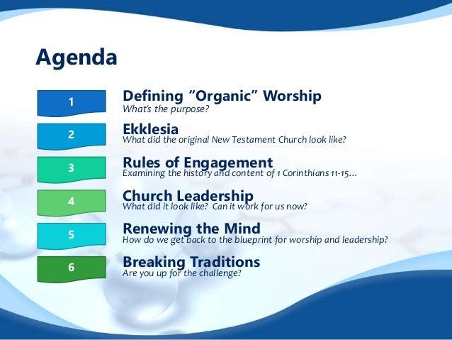 Organic Worship   New Testament Fellowship Slide 2
