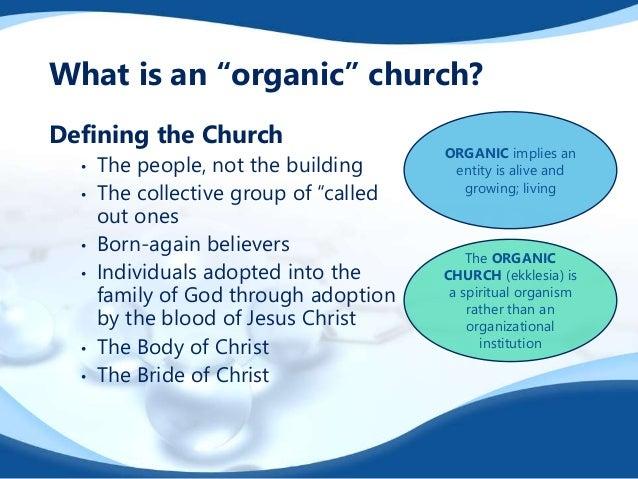 Organic Worship   New Testament Fellowship Slide 3