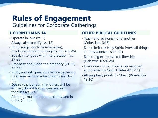 1 CORINTHIANS 14 • Operate in love (vs. 1) • Always aim to edify (vs. 12) • Bring songs, doctrine (messages), revelation, ...