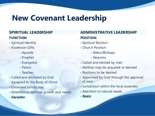 SPIRITUAL LEADERSHIP FUNCTION • Spiritual Identity • Ascension Gifts • Apostle • Prophet • Evangelist • Pastor • Teacher •...