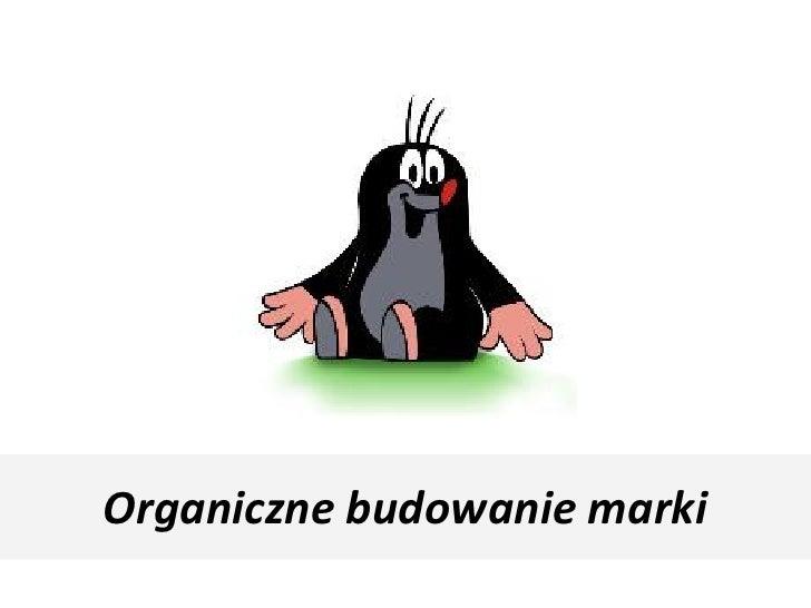 Organiczne budowanie marki
