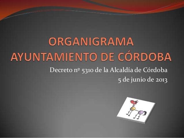 Decreto nº 5310 de la Alcaldía de Córdoba 5 de junio de 2013