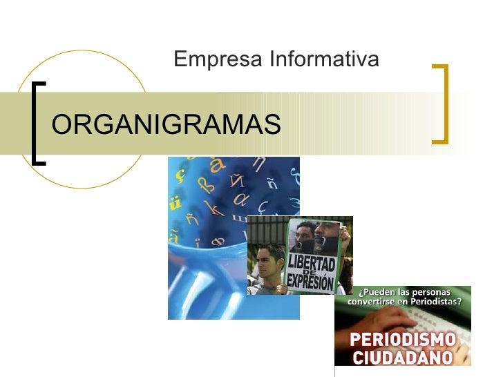 Empresa Informativa   ORGANIGRAMAS