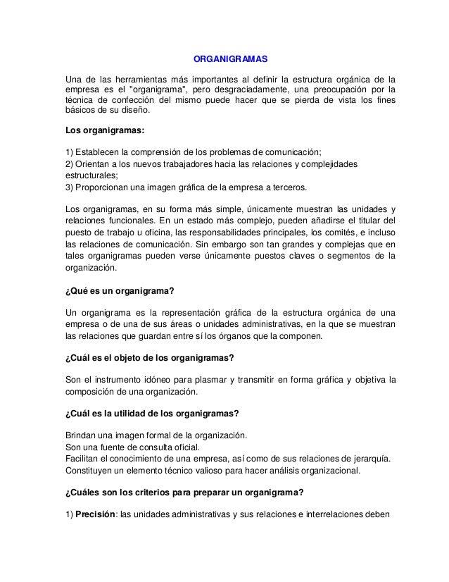 """ORGANIGRAMAS Una de las herramientas más importantes al definir la estructura orgánica de la empresa es el """"organigrama"""", ..."""
