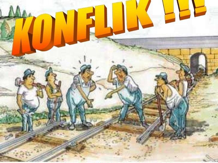 KONFLIK !!!<br />