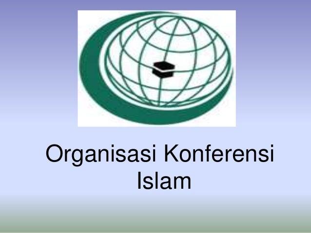 Organisasi konferensi islam Slide 2